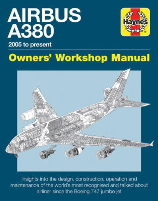 airbus a380 owners workshop manual